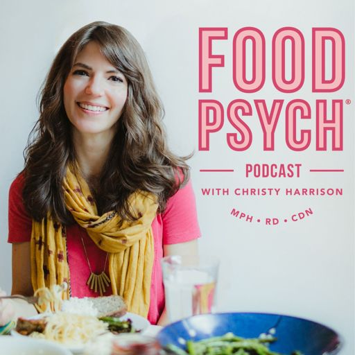 Cover art for podcast Food Psych Podcast with Christy Harrison