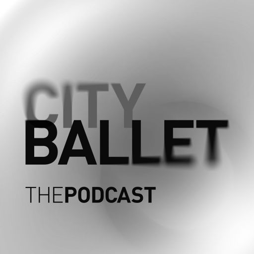 Cover art for podcast City Ballet The Podcast