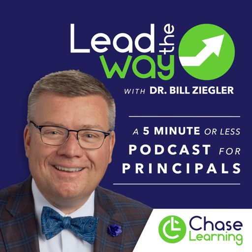 Cover art for podcast Lead the Way EDU with Dr. Bill Ziegler - A Podcast for EDU Leaders