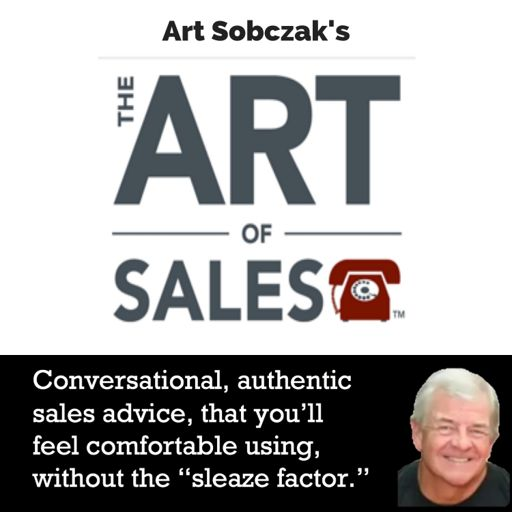 Cover art for podcast The Art of Sales with Art Sobczak