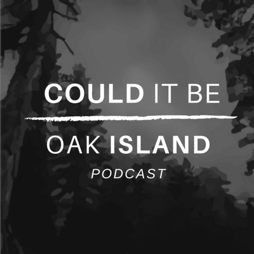 Cover art for podcast Could It Be Oak Island Podcast