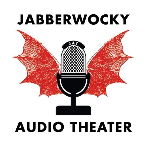 Cover art for podcast Jabberwocky Audio Theater