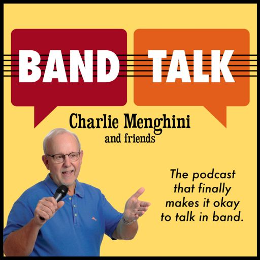 Cover art for podcast Band Talk with Charlie Menghini and Friends