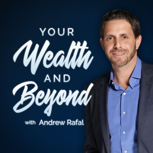 Cover art for podcast Your Wealth & Beyond: The Financial Planning Podcast