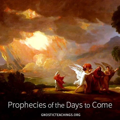 Prophecies of the Days to Come 02 End of the Kali Yuga from Gnostic