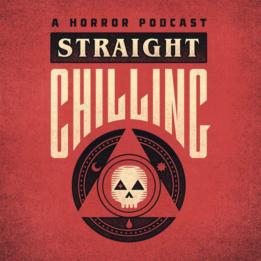 Cover art for podcast Straight Chilling: Horror Movie Review