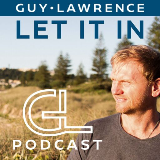 Cover art for podcast Let It In with Guy Lawrence