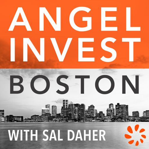 Cover art for podcast Angel Invest Boston
