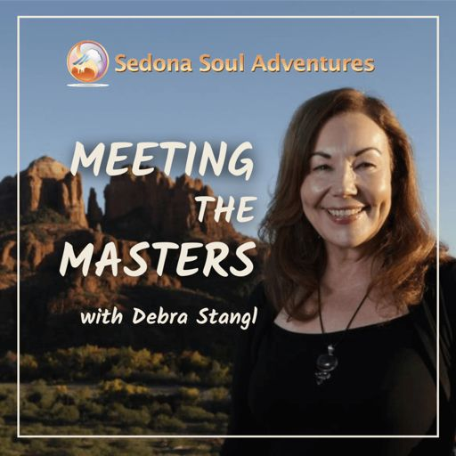 Cover art for podcast Sedona Soul Adventures Presents Meeting The Masters podcast