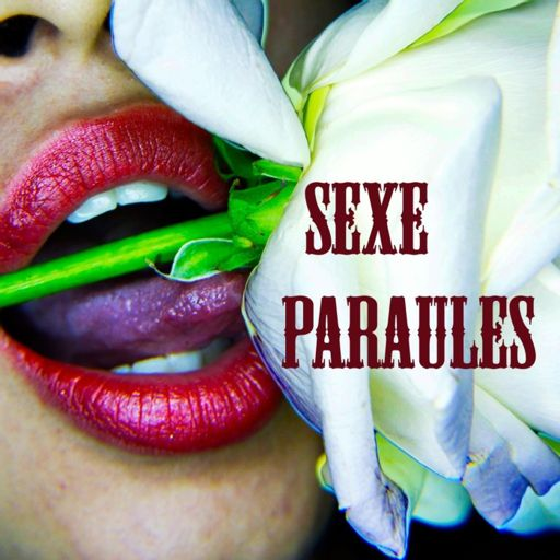 Cover art for podcast Sexe Paraules