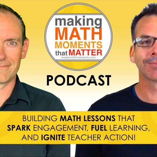 Cover art for podcast Making Math Moments That Matter