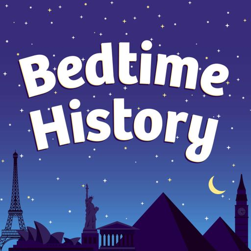 Cover art for podcast Bedtime History: Inspirational Stories for Kids and Families