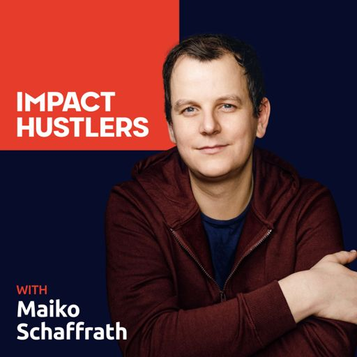Cover art for podcast Impact Hustlers - Entrepreneurs With Social Impact