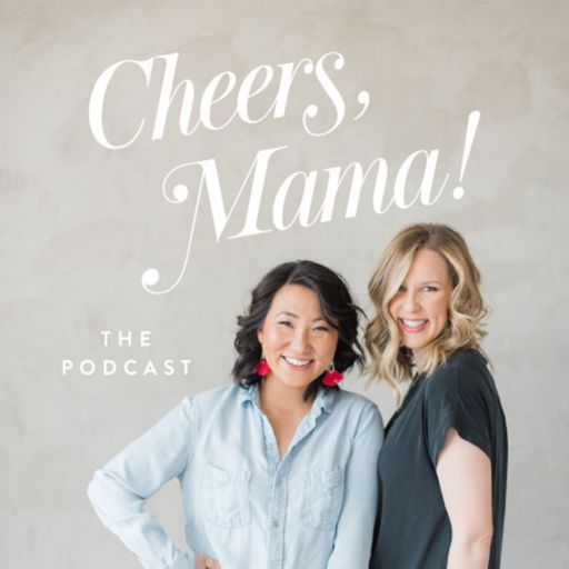 Cover art for podcast Cheers, Mama! The Podcast