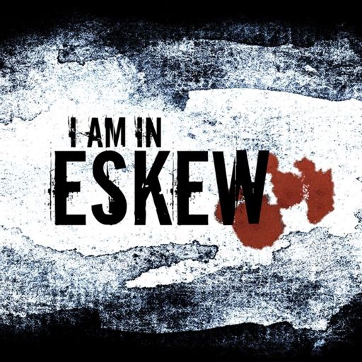 Cover art for podcast I Am In Eskew