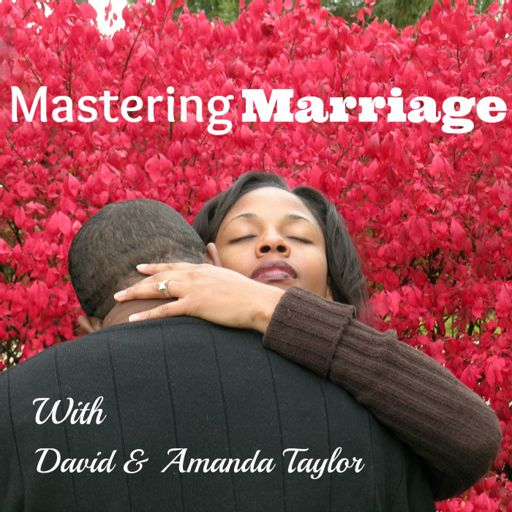 Cover art for podcast Mastering Marriage:  Marriage Advice & Coaching | Destroying Divorce | Mend Our Marriage