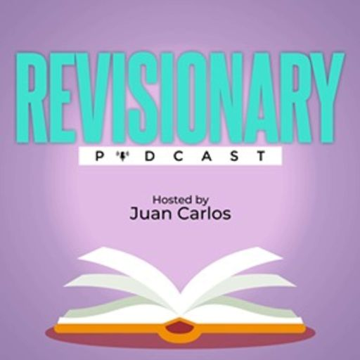 Cover art for podcast Revisionary Podcast