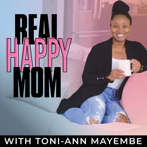 Cover art for podcast Real Happy Mom Podcast - Time-Management, Gentle Parenting, & Self-Care Strategies for the Busy Working Mom!