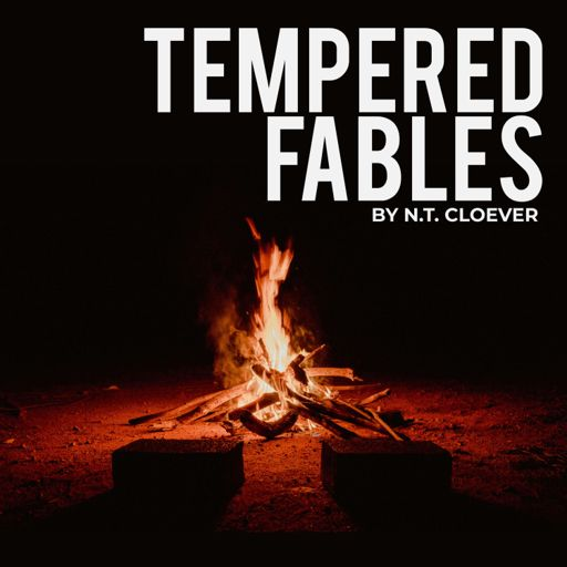 Cover art for podcast Tempered Fables