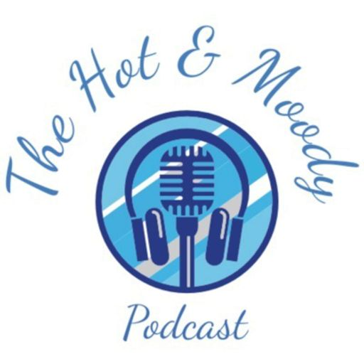 Cover art for podcast The Hot & Moody Podcast