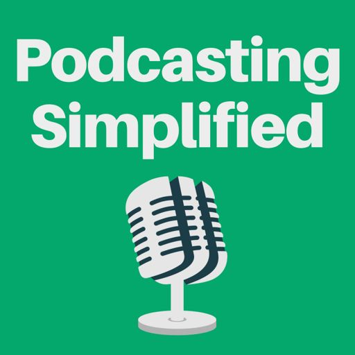 Cover art for podcast Podcasting Simplified