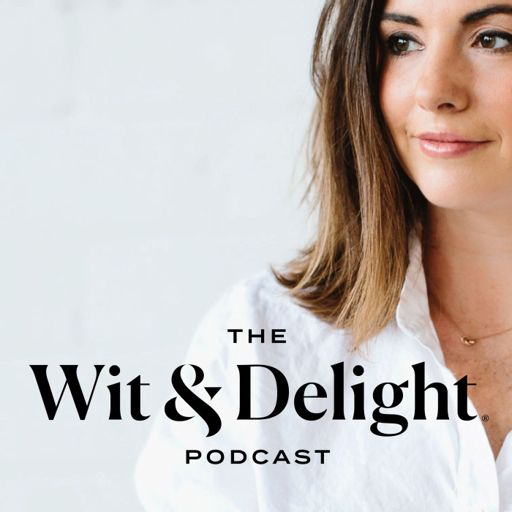 Cover art for podcast The Wit & Delight Podcast