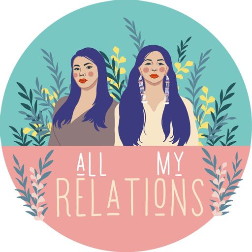 Cover art for podcast All My Relations Podcast