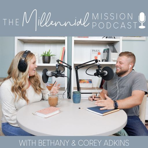 Cover art for podcast The Millennial Mission Podcast - Parenting, Personal Finance, and Purpose for the Christian Millennial Couple