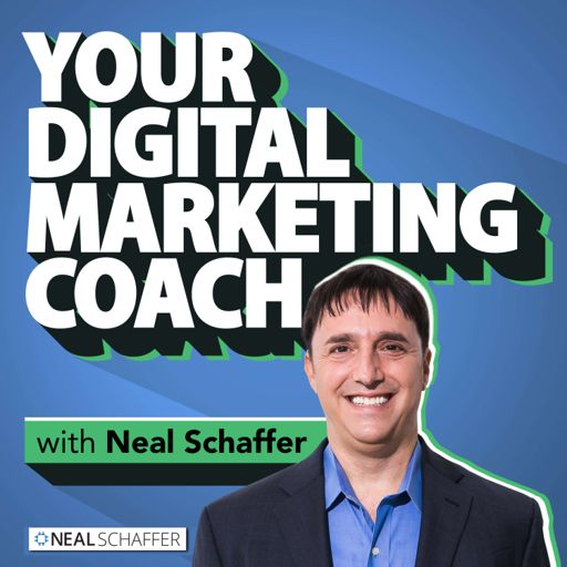 Cover art for podcast Your Digital Marketing Coach with Neal Schaffer