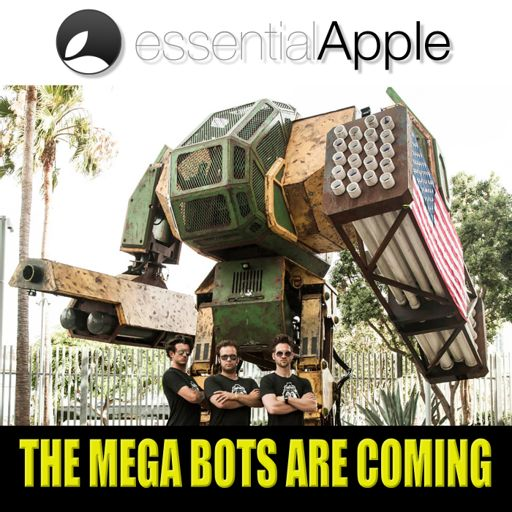 40: The Big Bad Bots are Coming? from The Essential Apple Podcast on