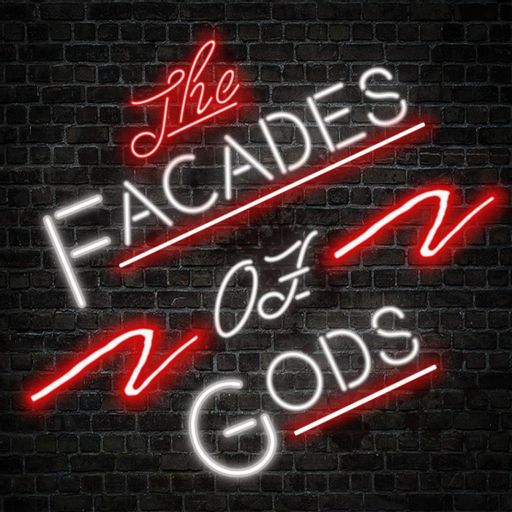 Cover art for podcast The Facades Of Gods