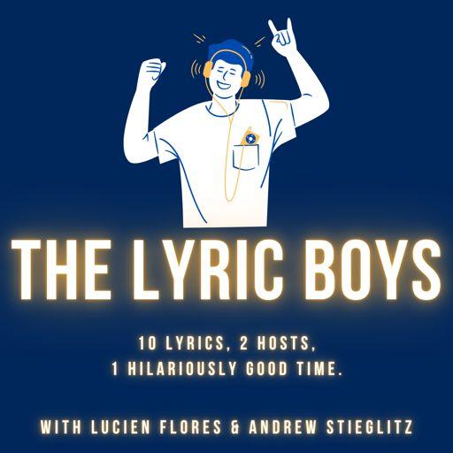 Cover art for podcast The Lyric Boys