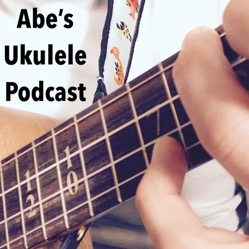 Abe's Ukulele Podcast album art