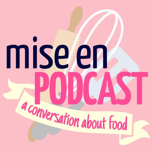 Cover art for podcast Mise en Podcast