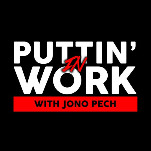 Cover art for podcast Puttin' In Work with Jono Pech