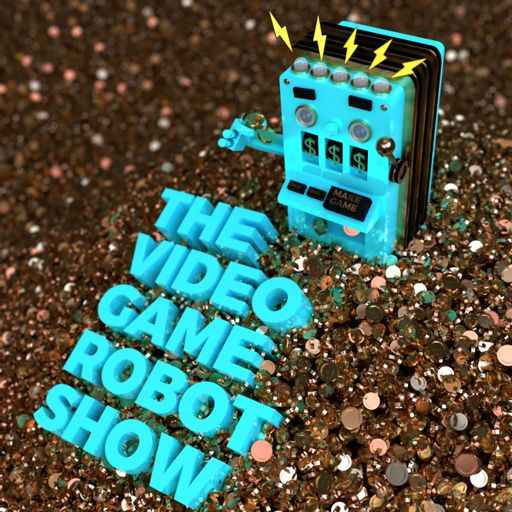 Cover art for podcast The Video Game Robot Show