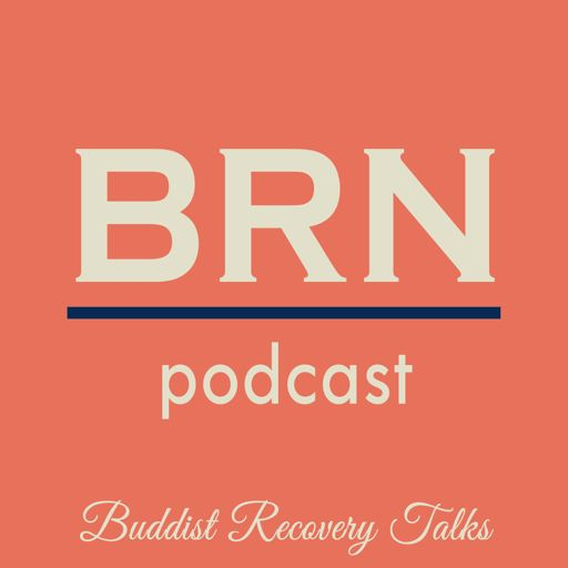 Cover art for podcast Buddhist Recovery Network Podcast