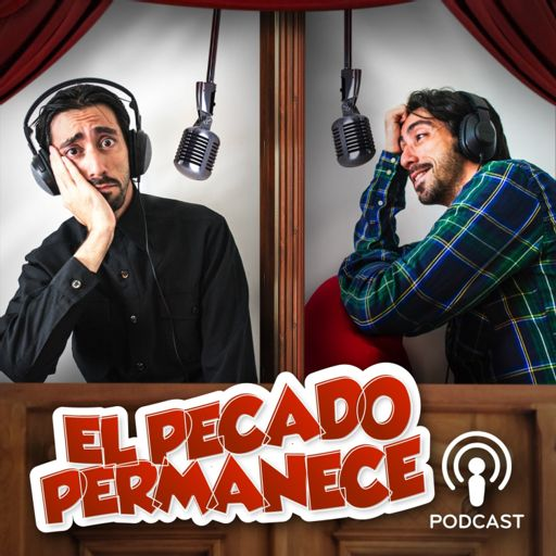 Cover art for podcast El Pecado Permanece Podcast