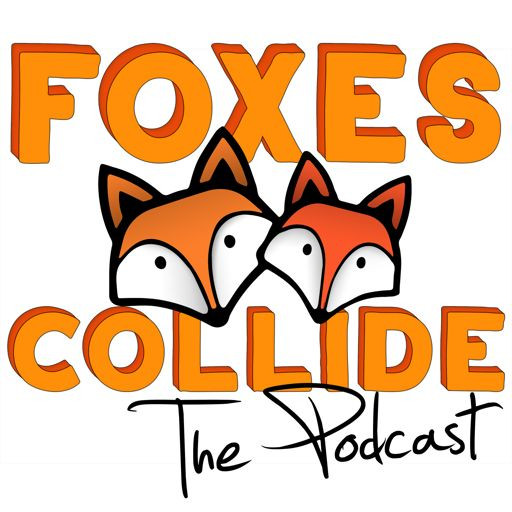 Cover art for podcast Foxes Collide