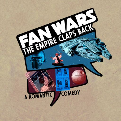 Cover art for podcast Fan Wars: The Empire Claps Back