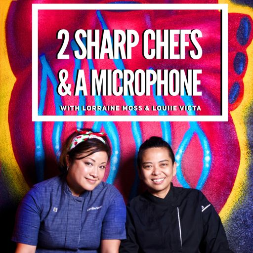 Cover art for podcast 2 SHARP CHEFS & A MICROPHONE