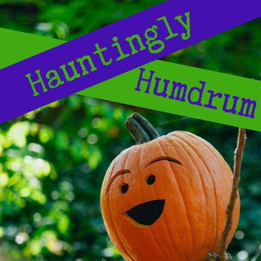 Cover art for podcast Hauntingly Humdrum
