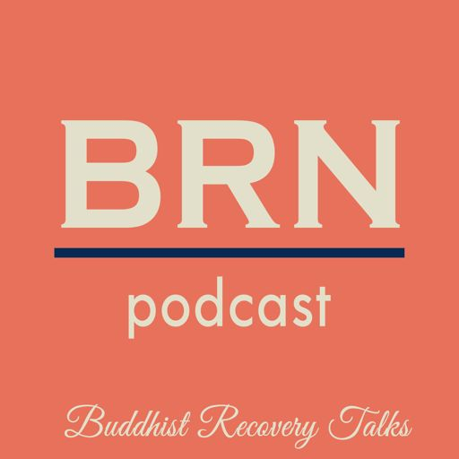 Cover art for podcast Buddhist Recovery Network BRN Podcast