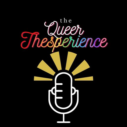 Cover art for podcast The Queer Thesperience
