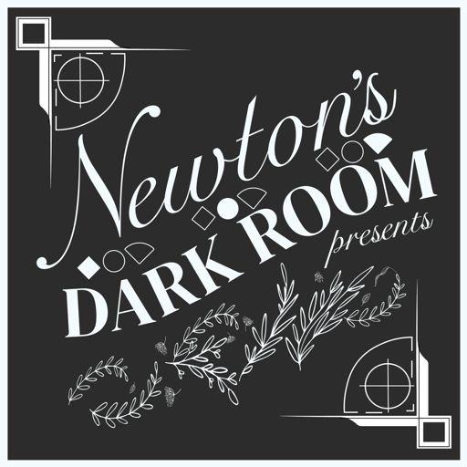 Cover art for podcast Newton's Dark Room Presents