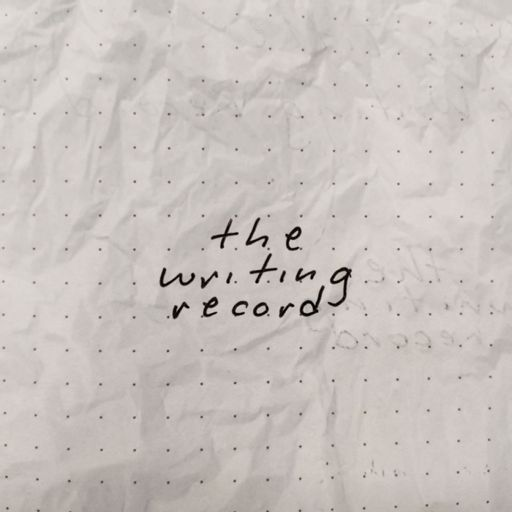 Cover art for podcast The Writing Record
