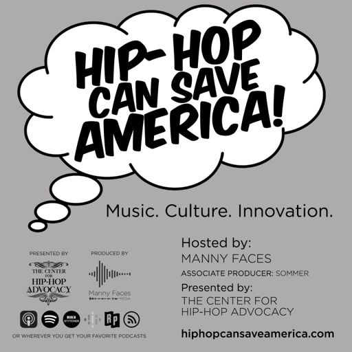 Cover art for podcast Hip-Hop Can Save America