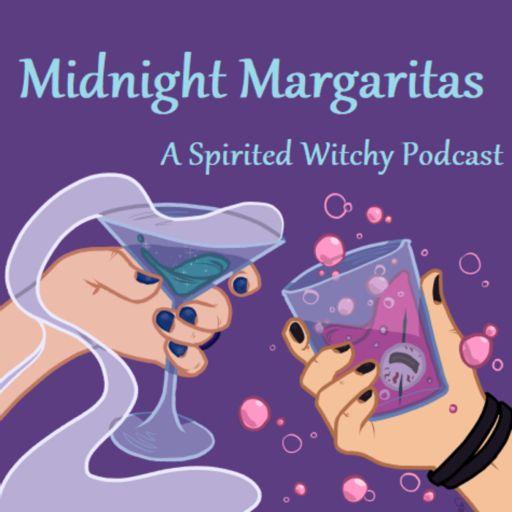 Cover art for podcast Midnight Margaritas