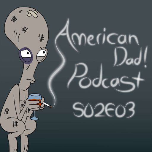 All About Steve from American Dad! on RadioPublic