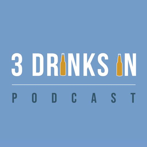 Cover art for podcast Three Drinks In Podcast